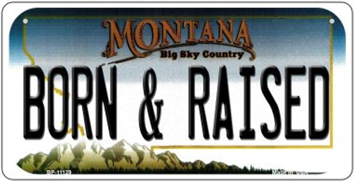 Born and Raised Montana Novelty Metal Bicycle Plate BP-11129
