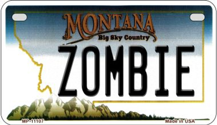 Zombie Montana Novelty Metal Motorcycle Plate MP-11107