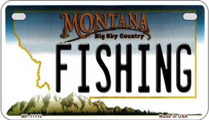 Fishing Montana Novelty Metal Motorcycle Plate MP-11110