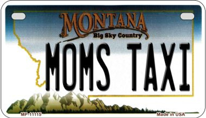 Moms Taxi Montana Novelty Metal Motorcycle Plate MP-11115