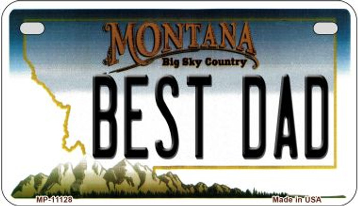 Best Dad Montana Novelty Metal Motorcycle Plate MP-11128