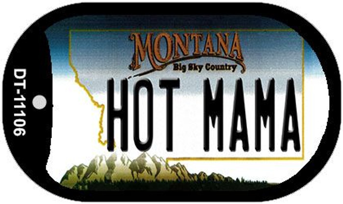 Hot Mama Montana Novelty Metal Dog Tag Necklace DT-11106
