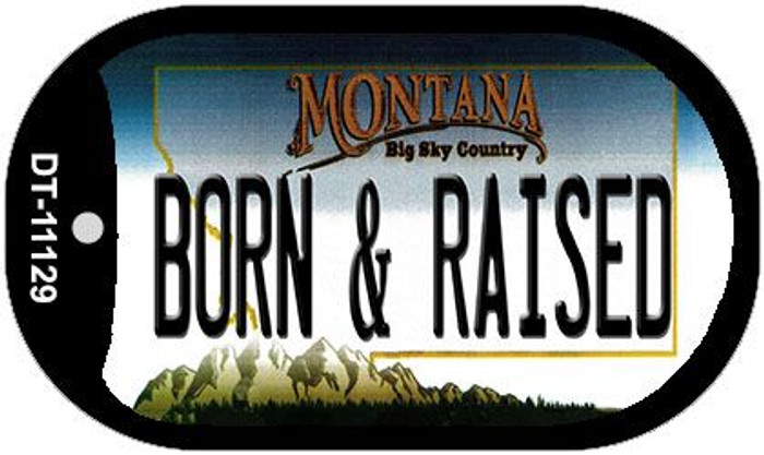 Born and Raised Montana Novelty Metal Dog Tag Necklace DT-11129