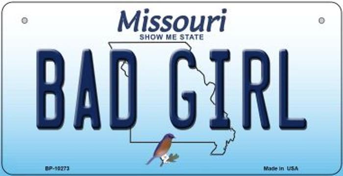 Bad Girl Missouri Novelty Metal Bicycle Plate BP-10273