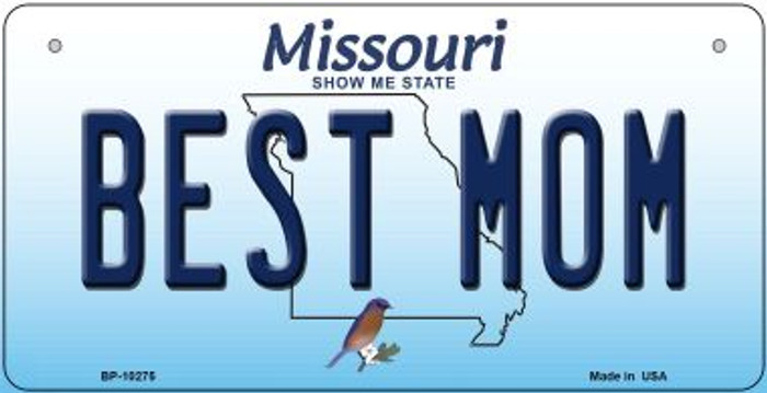 Best Mom Missouri Novelty Metal Bicycle Plate BP-10275