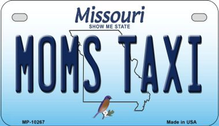 Moms Taxi Missouri Novelty Metal Motorcycle Plate MP-10267