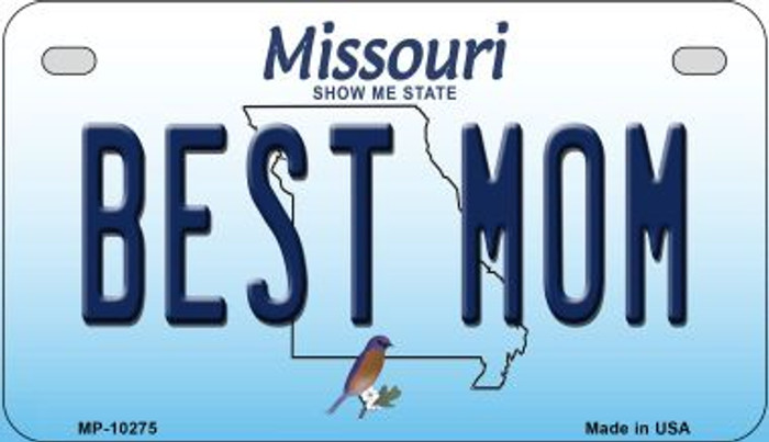 Best Mom Missouri Novelty Metal Motorcycle Plate MP-10275