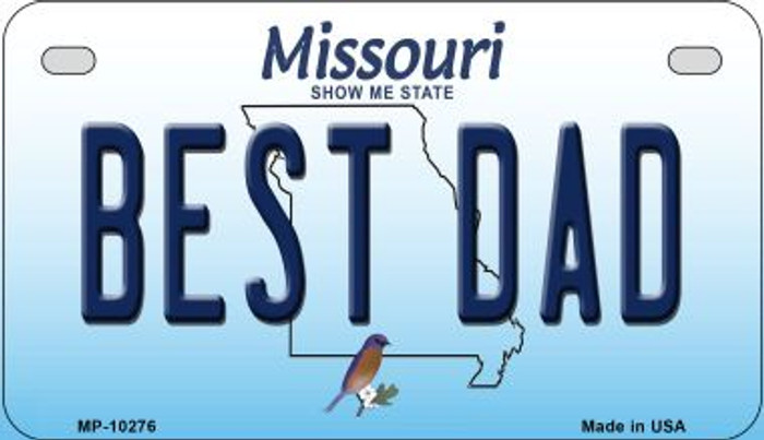 Best Dad Missouri Novelty Metal Motorcycle Plate MP-10276