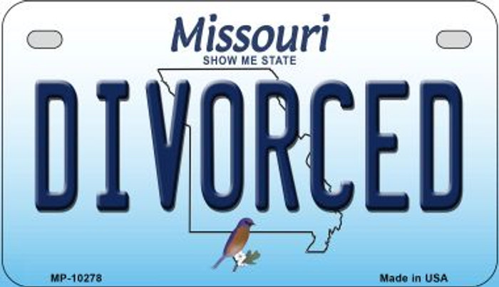 Divorced Missouri Novelty Metal Motorcycle Plate MP-10278