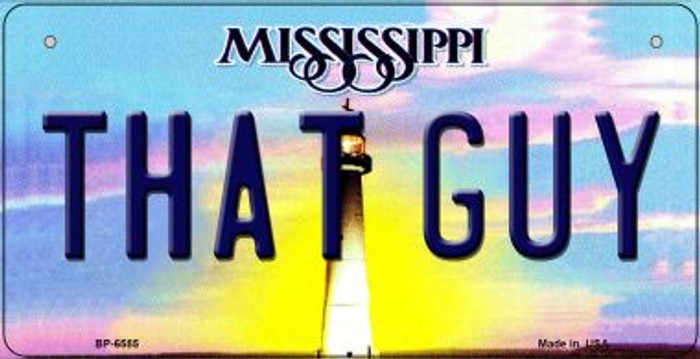 That Guy Mississippi Novelty Metal Bicycle Plate BP-6585