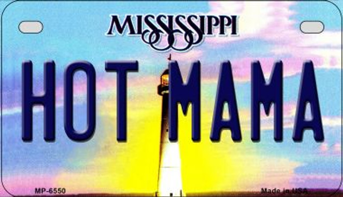 Hot Mama Mississippi Novelty Metal Motorcycle Plate MP-6550