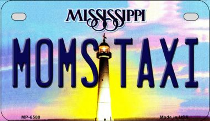 Moms Taxi Mississippi Novelty Metal Motorcycle Plate MP-6580