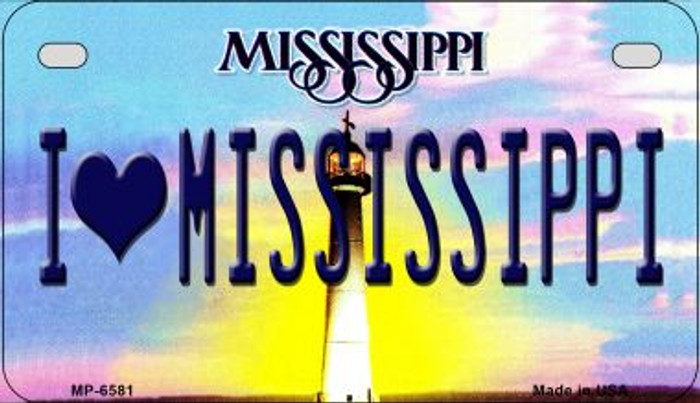 I Love Mississippi Novelty Metal Motorcycle Plate MP-6581