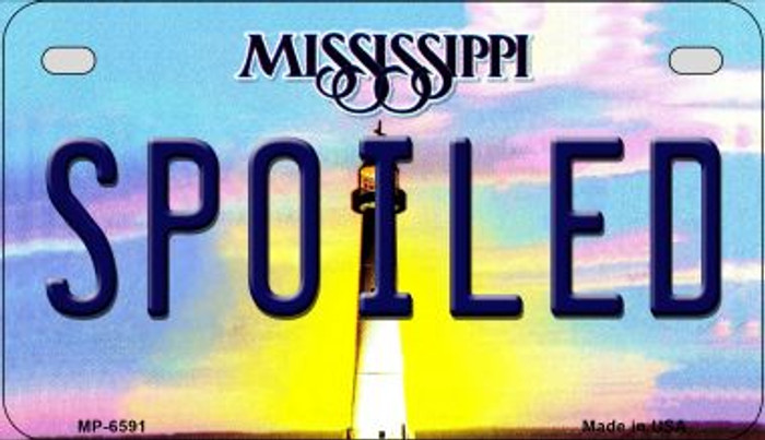 Spoiled Mississippi Novelty Metal Motorcycle Plate MP-6591