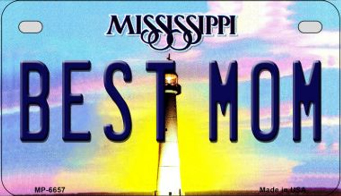 Best Mom Mississippi Novelty Metal Motorcycle Plate MP-6657