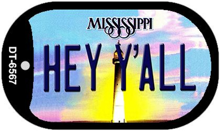 Hey Y'all Mississippi Novelty Metal Dog Tag Necklace DT-6567