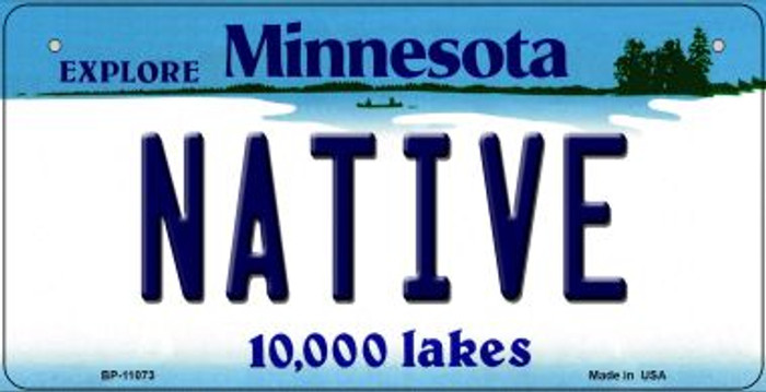Native Minnesota Novelty Metal Bicycle Plate BP-11073