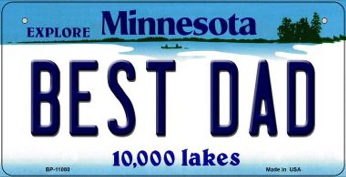 Best Dad Minnesota Novelty Metal Bicycle Plate BP-11080