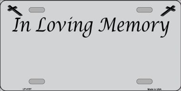 In Loving Memory Gray Background Metal Novelty License Plate LP-4197