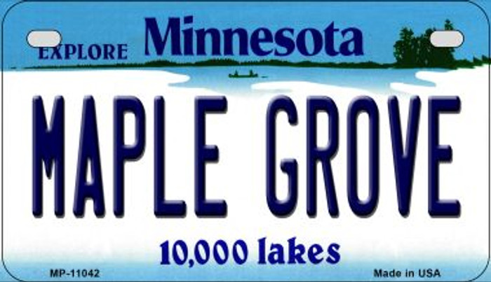 Maple Grove Minnesota Novelty Metal Motorcycle Plate MP-11042