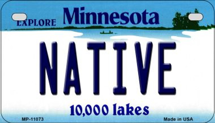 Native Minnesota Novelty Metal Motorcycle Plate MP-11073