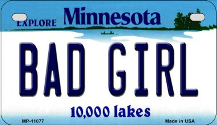 Bad Girl Minnesota Novelty Metal Motorcycle Plate MP-11077