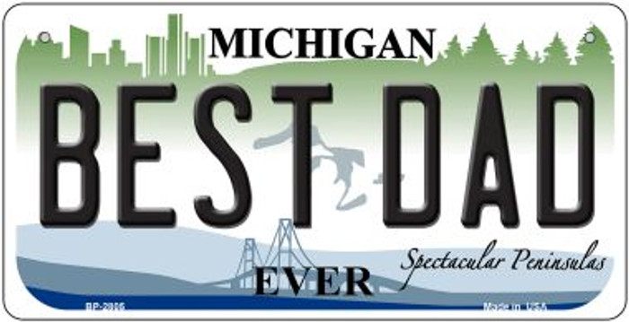 Best Dad Michigan Novelty Metal Bicycle Plate BP-2805