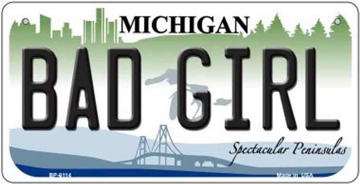 Bad Girl Michigan Novelty Metal Bicycle Plate BP-6114