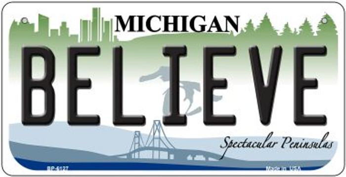 Believe Michigan Novelty Metal Bicycle Plate BP-6127