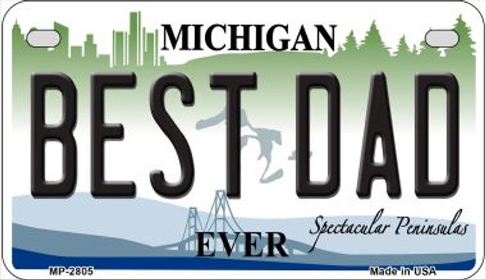 Best Dad Michigan Novelty Metal Motorcycle Plate MP-2805