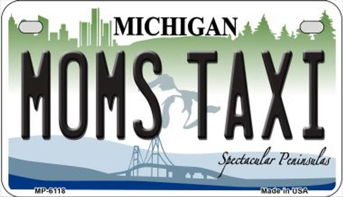 Moms Taxi Michigan Novelty Metal Motorcycle Plate MP-6118