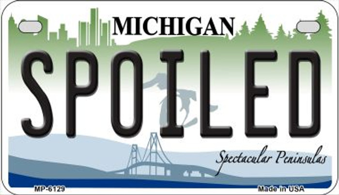 Spoiled Michigan Novelty Metal Motorcycle Plate MP-6129