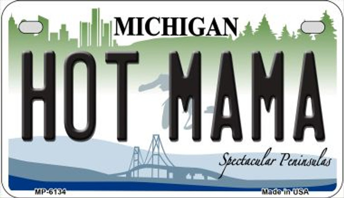 Hot Mama Michigan Novelty Metal Motorcycle Plate MP-6134