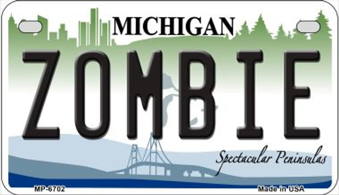Zombie Michigan Novelty Metal Motorcycle Plate MP-6702
