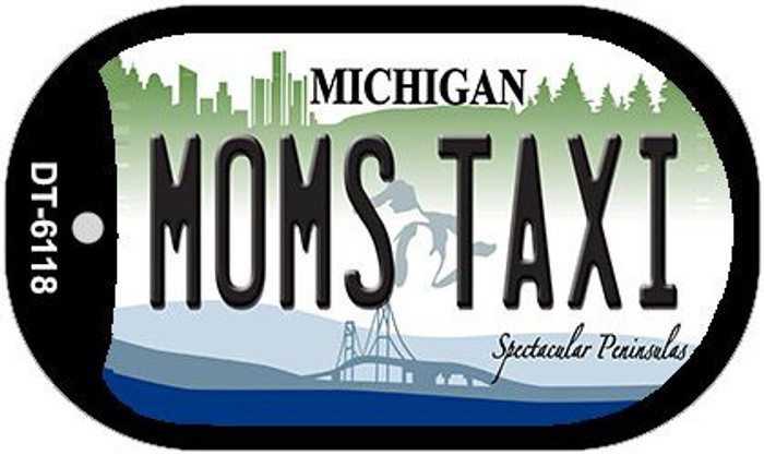 Moms Taxi Michigan Novelty Metal Dog Tag Necklace DT-6118