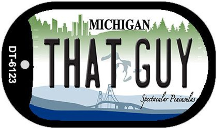 That Guy Michigan Novelty Metal Dog Tag Necklace DT-6123