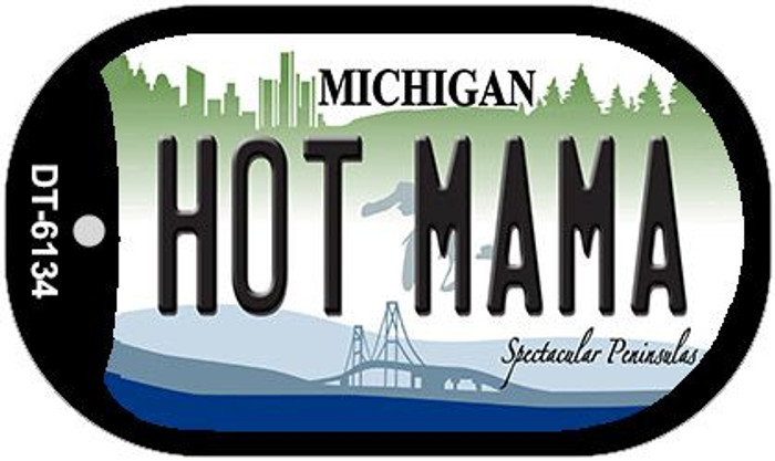 Hot Mama Michigan Novelty Metal Dog Tag Necklace DT-6134