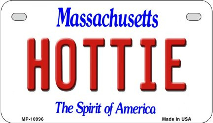 Hottie Massachusetts Novelty Metal Motorcycle Plate MP-10996