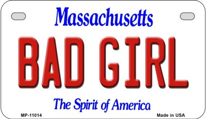 Bad Girl Massachusetts Novelty Metal Motorcycle Plate MP-11014