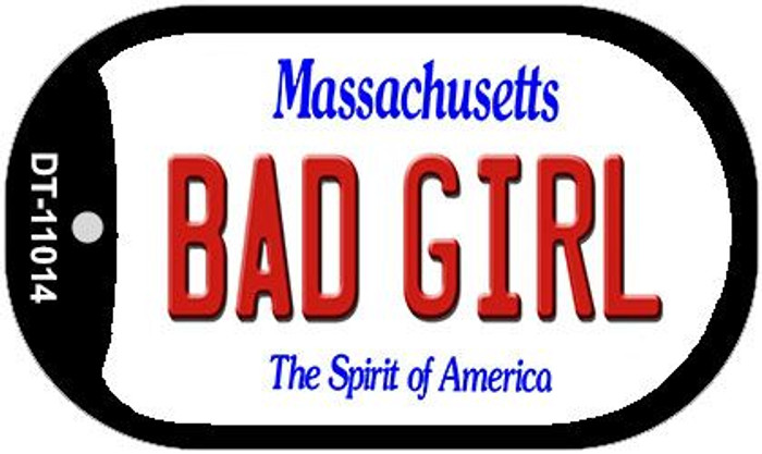 Bad Girl Massachusetts Novelty Metal Dog Tag Necklace DT-11014