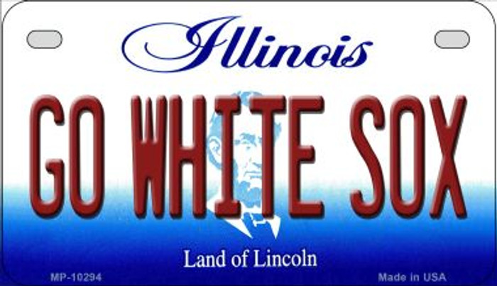 Go White Sox Illinois Novelty Metal Motorcycle Plate MP-10294