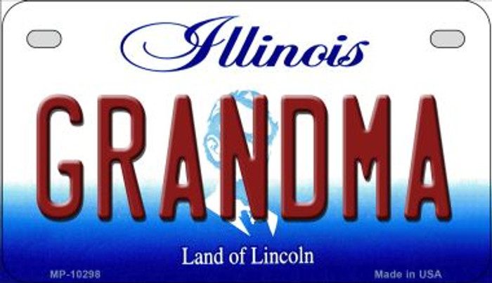 Grandma Illinois Novelty Metal Motorcycle Plate MP-10298