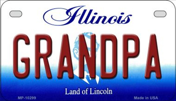 Grandpa Illinois Novelty Metal Motorcycle Plate MP-10299