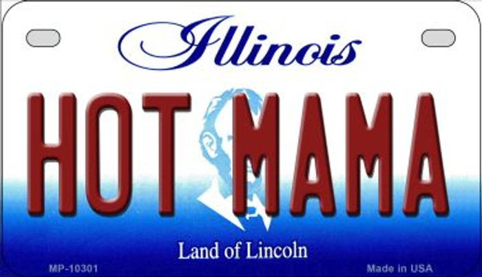 Hot Mama Illinois Novelty Metal Motorcycle Plate MP-10301