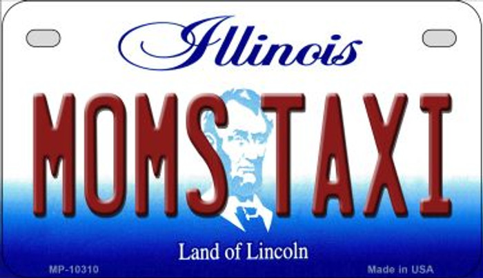 Moms Taxi Illinois Novelty Metal Motorcycle Plate MP-10310