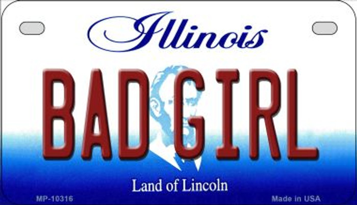 Bad Girl Illinois Novelty Metal Motorcycle Plate MP-10316