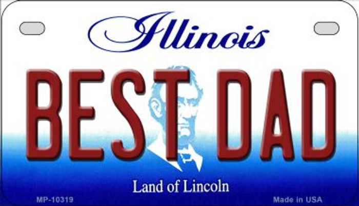 Best Dad Illinois Novelty Metal Motorcycle Plate MP-10319