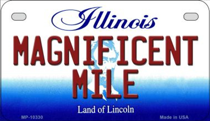 Magnificent Mile Illinois Novelty Metal Motorcycle Plate MP-10330