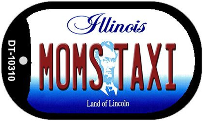 Moms Taxi Illinois Novelty Metal Dog Tag Necklace DT-10310