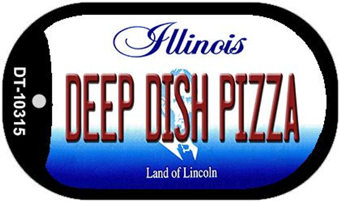 Deep Dish Pizza Illinois Novelty Metal Dog Tag Necklace DT-10315